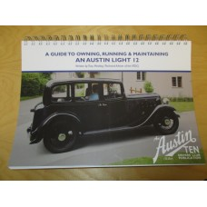Manual - A Guide To Owning, Running and Maintaining An Austin Light 12